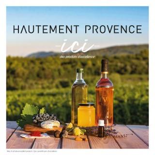 Hautement Provence Ici des Produits d'Excellence